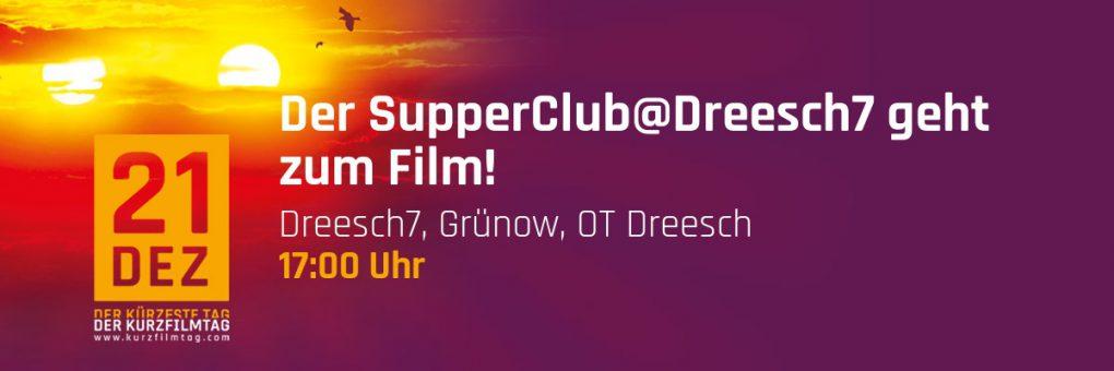 Der SupperClub@Dreesch7 geht zum Film!